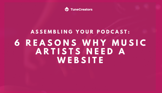 6 reasons why music artists need a website